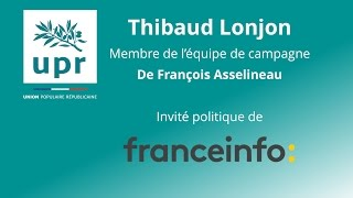 Thibaud Lonjon, membre de l'équipe de campagne de François Asselineau, invité sur Franceinfo.
