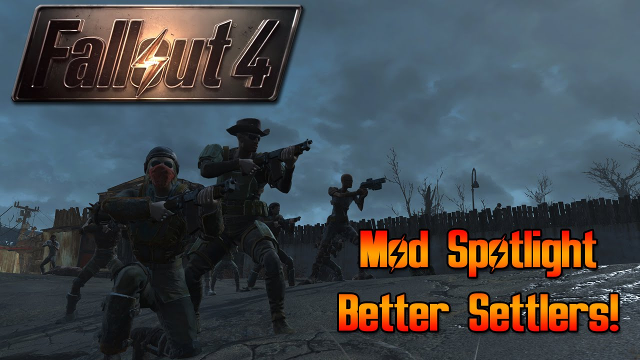 Better Settlers at Fallout 4 Nexus - Mods and community