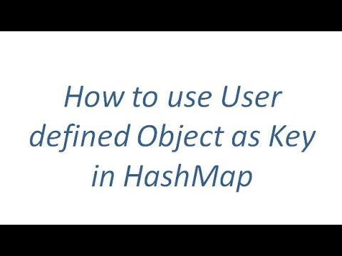How To Use User Defined Object As Key In HashMap With An Example