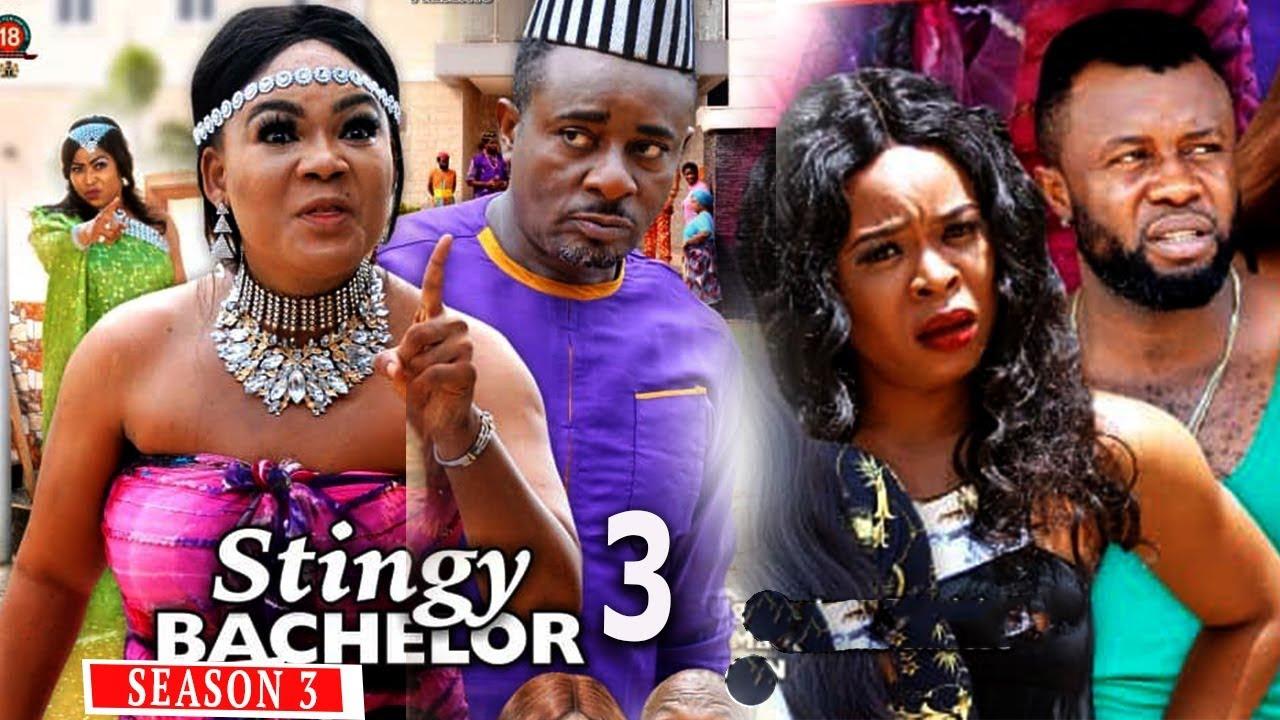 Download STINGY BACHELOR SEASON 3 - New Movie   2019 Latest Nigerian Nollywood Movie Full HD