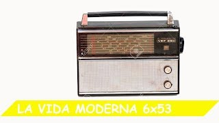 La Vida Moderna | 6x53 | ; thumbnail