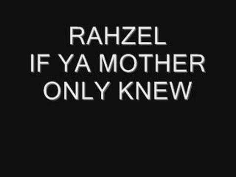 rahzel if ya mother only knew