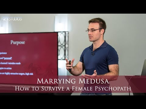 Marrying Medusa: How to Survive a Female Psychopath | Anthon