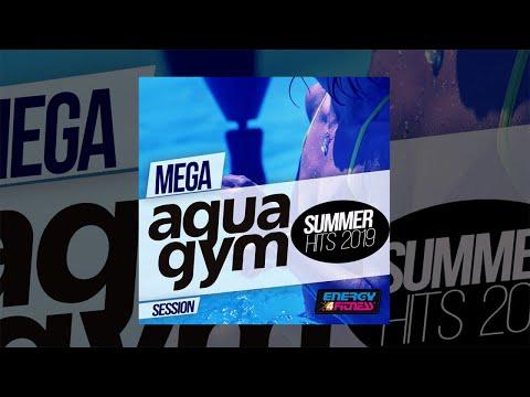 e4f---mega-aqua-gym-summer-hits-2019-session---fitness-&-workout-2019