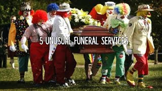 5 Unusual Funeral Services