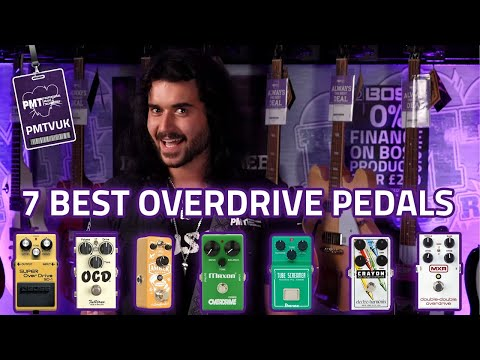 7 Of The Best Overdrive Pedals In The World Today - Saturation Goodness!