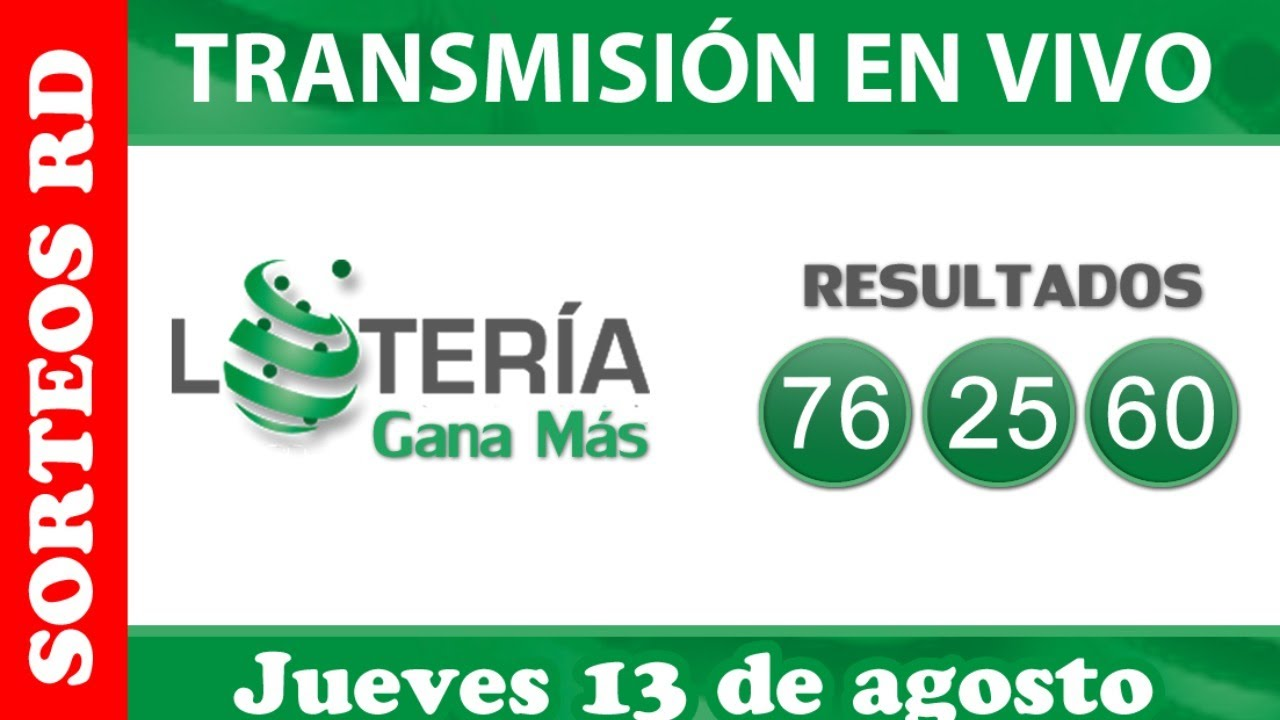 Lotería Nacional Gana Más en VIVO / jueves 13 de agosto
