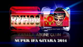 Super ifa Gitara ReMix (ryh66)