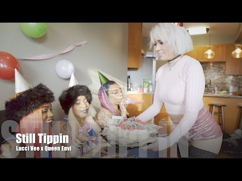 Lucci Vee x Queen Envi - Still Tippin (Music Video)