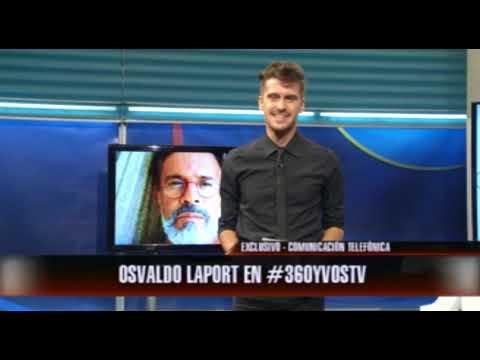 Osvaldo Laport en #360yvosTV