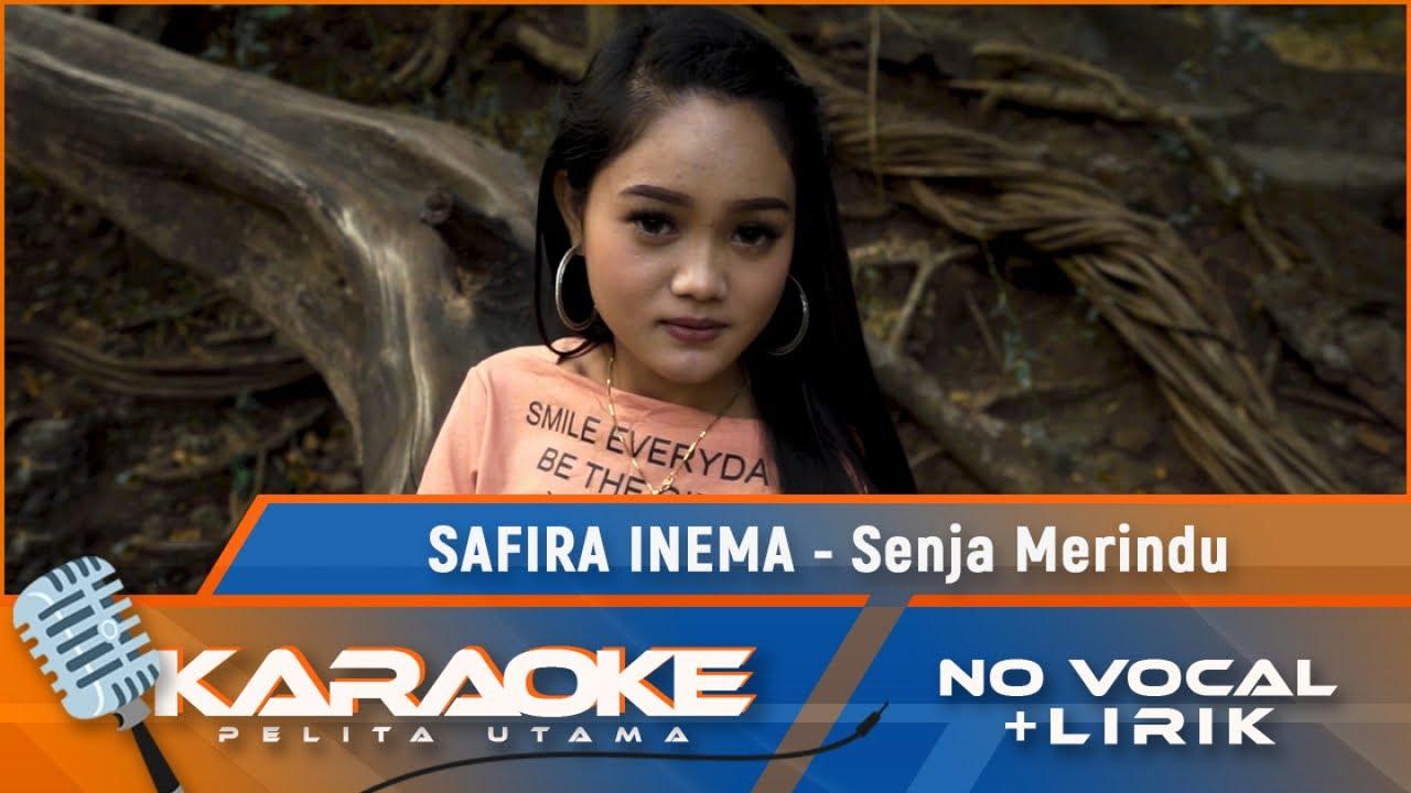 Safira Inema - Senja Merindu | Karaoke - No Vocal