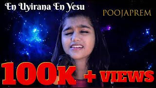 En Uyirana En Yesu ..... Cover song By Poojaprem , Music : Clint Johnson