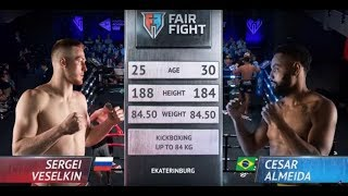 Fair Fight IX | Extra Round |  Веселкин Сергей, Россия vs Сезар Алмейда, Бразилия | Июль, 8 2019