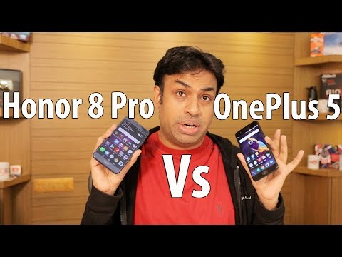 OnePlus 5 vs Honor 8 Pro Practical 20 Point Comparison