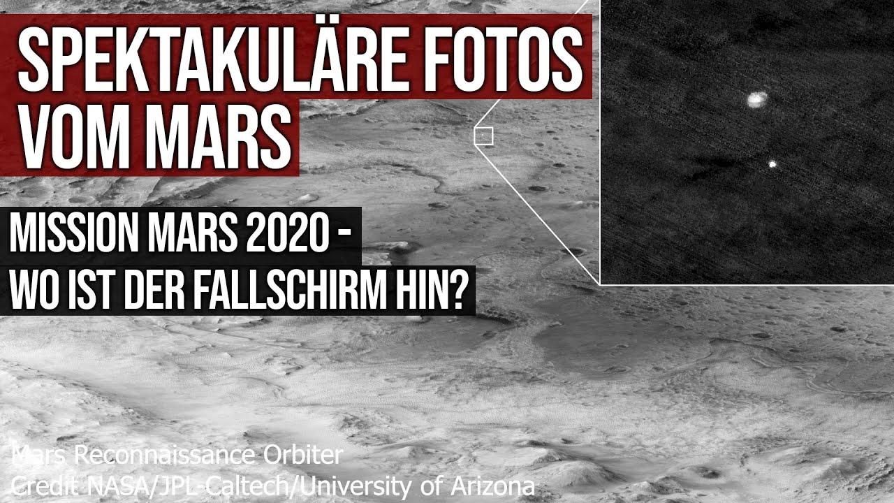 Spektakuläre Fotos vom Mars - Mission Mars 2020 - Wo ist eigentlich der Fallschirm hin?