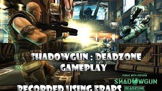 Shadowgun DeadZone PC Gameplay . Recorded Using Fraps .