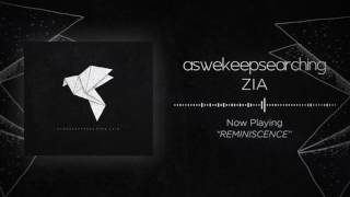 aswekeepsearching - Reminiscence