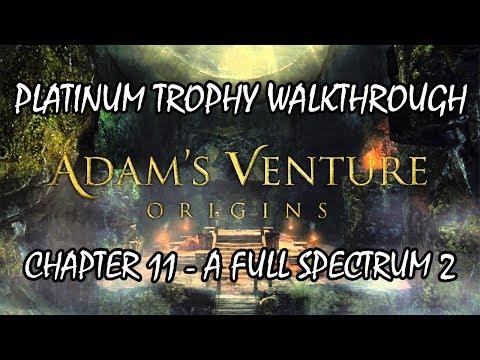 Adam's Venture Origins - Platinum Trophy Run - Ch 11 / A Full Spectrum 2