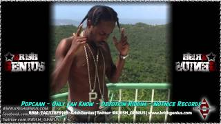 Popcaan - Only Jah Know [Devotion Riddim] April 2014