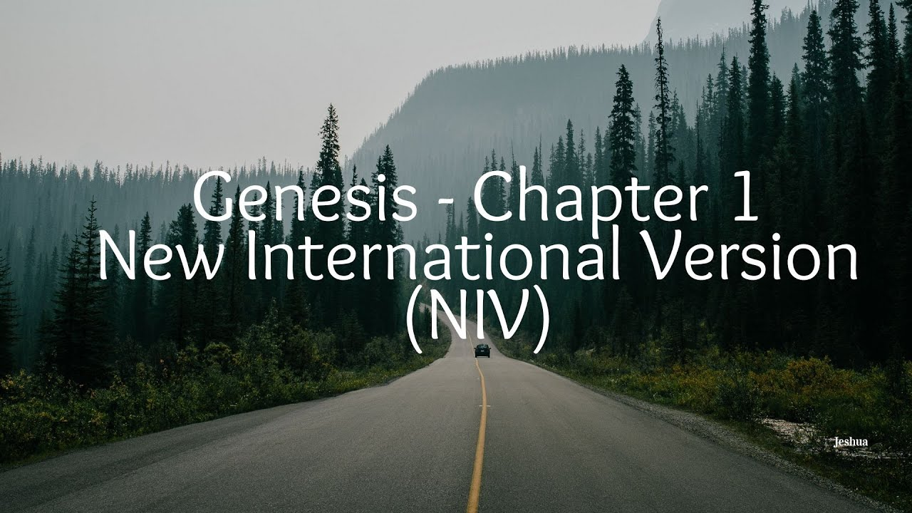 Genesis - Chapter 1 - New International Version NIV - YouTube