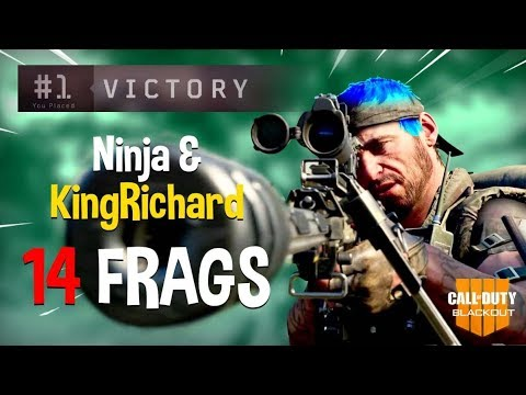 Ninja & KingRichard Run Blackout Duos!! 14 Frags - COD Black Ops 4 Blackout Gameplay