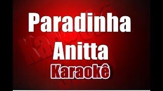 Paradinha - Anitta - Karaokê