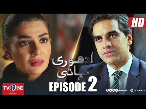 Adhuri Kahani | Episode 2 | TV One Drama | 13 September 2018