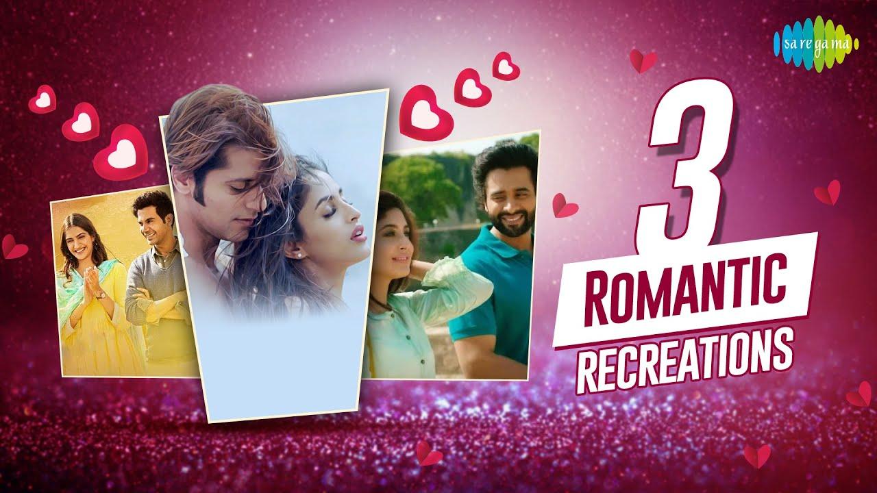 3 Romantic Recreations |Ek ladki | Hume Tumse Pyaar Kitna | Chalte Chalte | Karanvir Bohr |Rajkummar