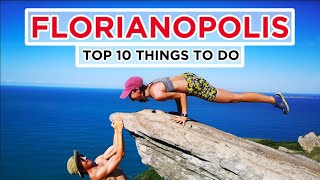 10 Epic Things To Do In Florianopolis