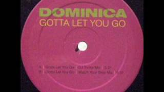 Dominica - Gotta Let You Go (Dj Tonka Mix)