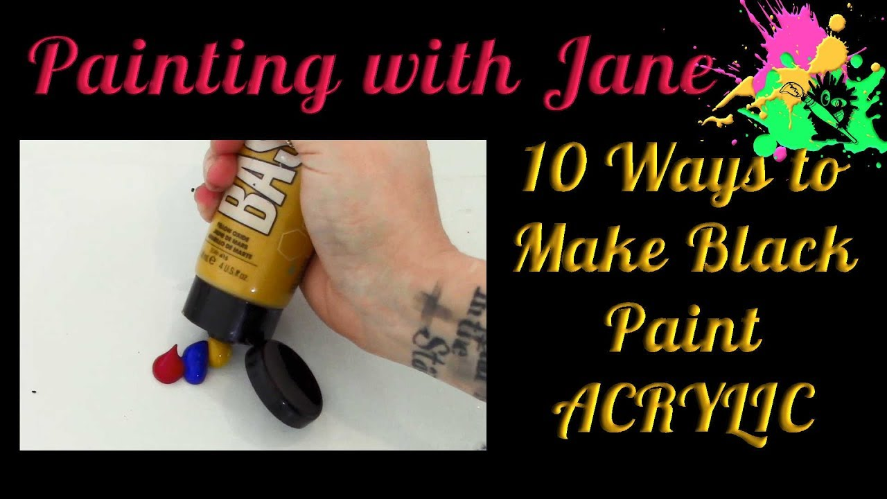 10 Ways To Make Black Paint How To Mix Chromatic Black Paint