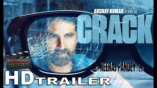 Crack Trailer | First Look Revealed | Akshay Kumar | Bollywood Action Upcoming Movie 2018.