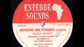 BAGGA WORRIES-MISSIONS ARE POSSIBLE-ENTEBBE SOUNDS-12""