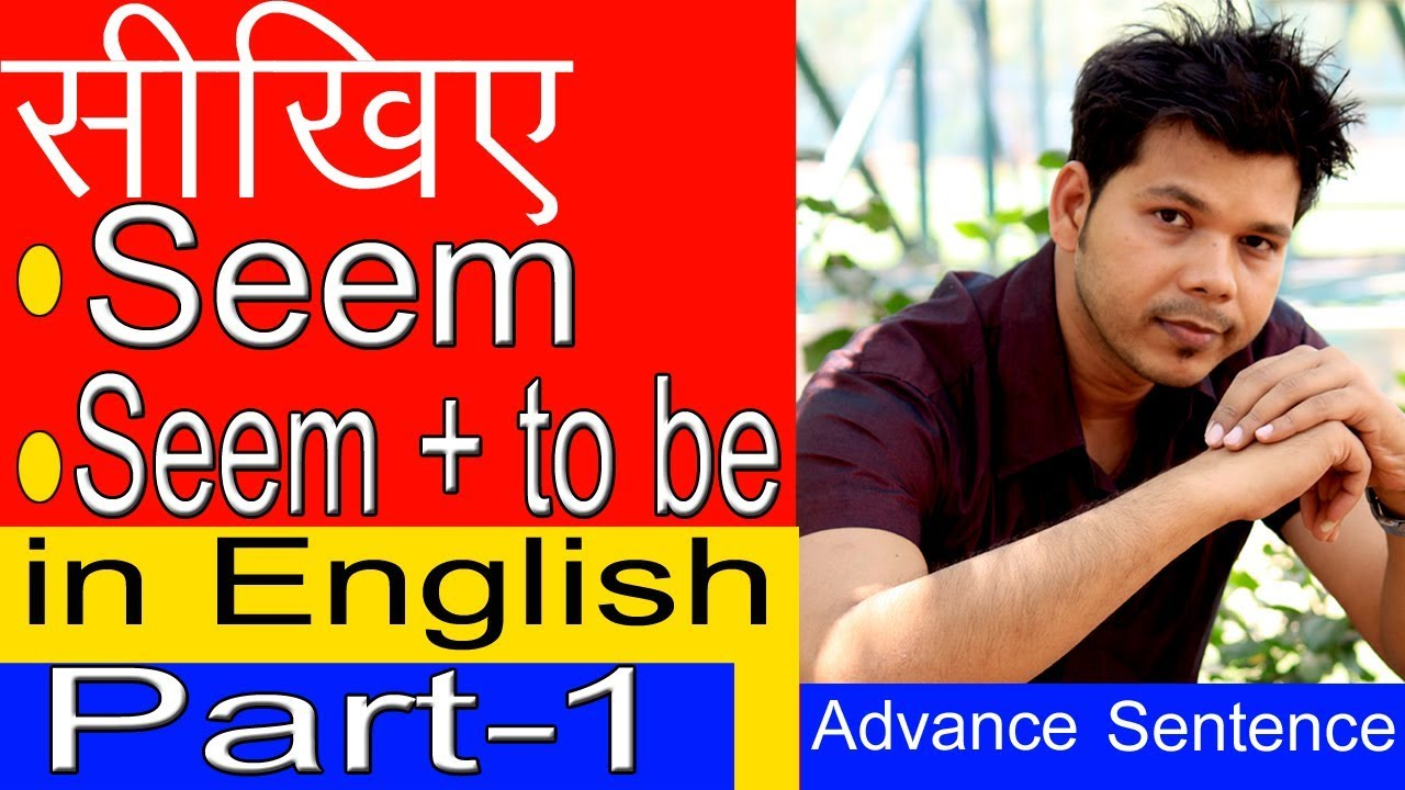 Download USE OF SEEM IN ENGLISH SPEAKING