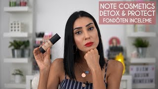 Note Cosmetics Detox & Protect Fondöten İnceleme | OjemRujumRimelim 💄🤔🤩