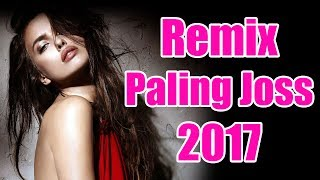Top Hits -  Dj Remix Terbaru 2017 Mix Dangdut