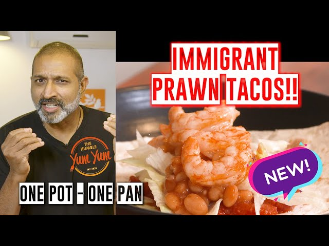 IMMIGRANT MEXICAN PRAWN TACOS! Feed 4 for under $20! ONE POT - ONE PAN