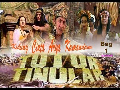 TUTUR TINULAR Episode 1 Kidung Cinta Arya Kamandanu (Bag 1)