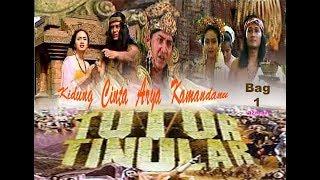 """TUTUR TINULAR Episode 1 """"Kidung Cinta Arya Kamandanu"""" (Bag 1)"""