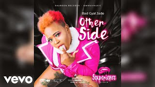 Bad Gyal Jade - Other Side (Official Audio)