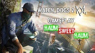 gameplay ita watch dogs 2 haum sweet haum ps4