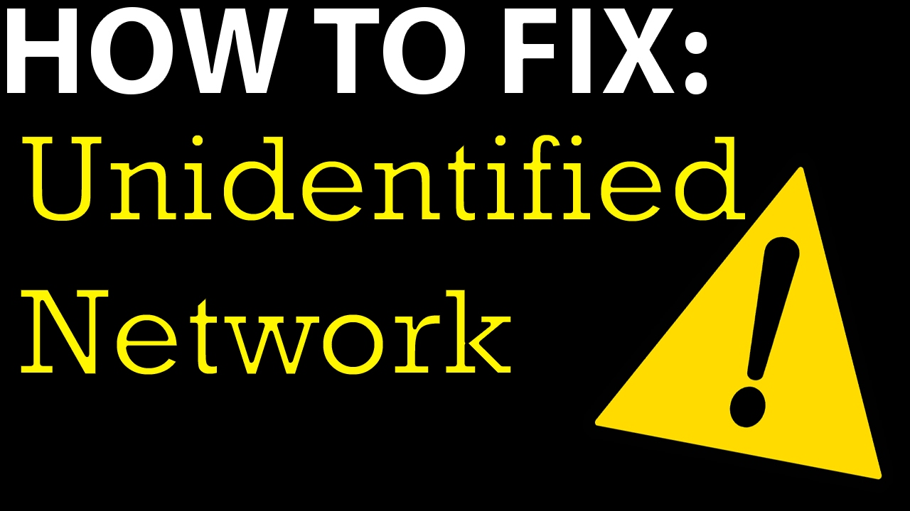 Unidentified Network Connection Fix Limited Access Windows No Internet  Solved