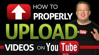 How To Properly Upload Videos To YouTube(Derral Eves explains how to properly upload a YouTube video. As well as explaining how title, descriptions, tags, etc. affect your videos visibility. Share this ..., 2014-01-02T18:33:44.000Z)