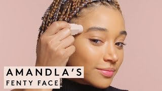 AMANDLA&#39S FENTY FACE MAKEUP TUTORIAL FENTY BEAUTY