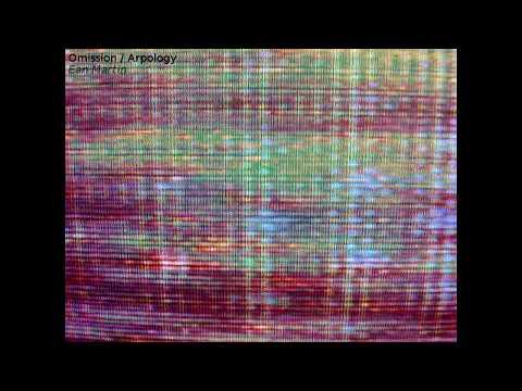 Ean Martin - Omission / Arpology (2015) [Full Album]