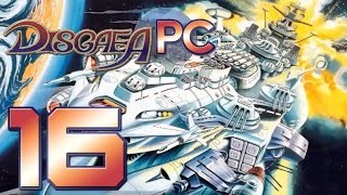 Disgaea PC Part 16 (Space BattleShip Gargantua)
