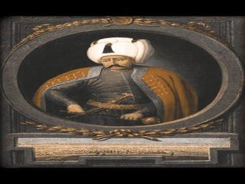 Sultan Yavuz Selim - The Ninth Sultan Of The Ottoman Empire