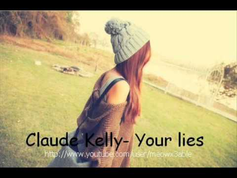 Claude Kelly - Your lies