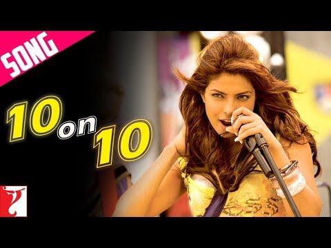 10 on 10 Song  Pyaar Impossible  Uday Chopra  Priyanka Chopra