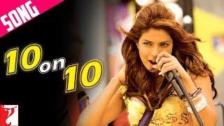 10 on 10 Song | Pyaar Impossible | Uday Chopra, Priyanka Chopra | Mahua, Anushka, Naresh